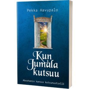 Kun Jumala kutsuu - Pekka Havupalo